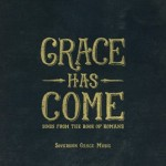 The newest album from Sovereign Grace Music